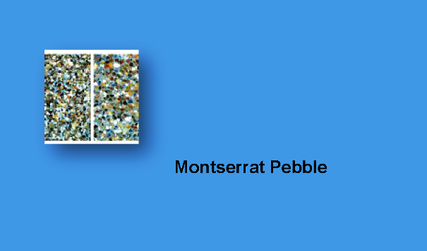 Montserrat Pebble