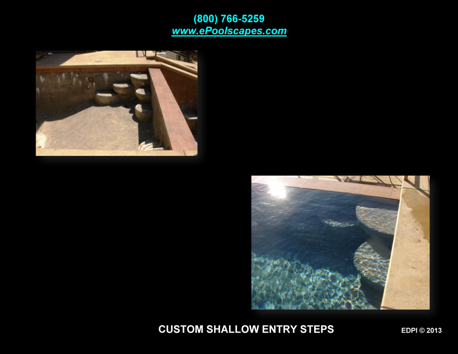 Custom Shallow End Entry Steps